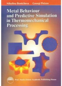 Metal Behaviour and Predictive Simulation in the Thermomechanical Processing