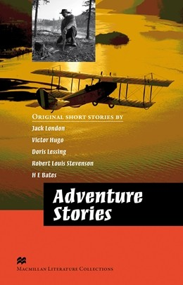 Macmillan Literature Collections: Adventure Stories - Advanced