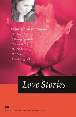 Macmillan Literature Collections: Love Stories - Advanced