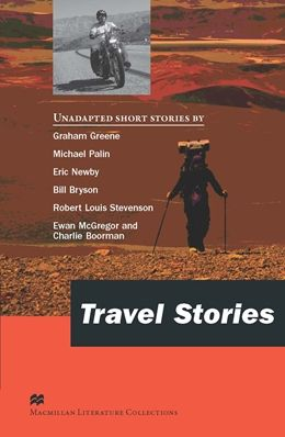 Macmillan Literature Collections: Travel Stories - Advanced