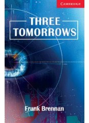 Cambridge English Readers: Three Tomorrows, ниво A1