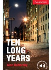 Cambridge English Readers: Ten Long Years, ниво A1