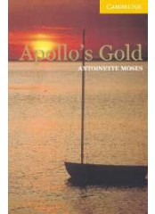 Cambridge English Readers: Apollo's Gold, ниво A2