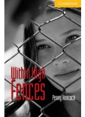 Cambridge English Readers: Within High Fences, ниво A2