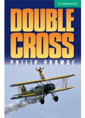 Cambridge English Readers: Double Cross, ниво B1.1