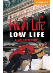 Cambridge English Readers: High Life, Low Life, ниво B1.2