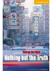 Cambridge English Readers: Nothing but the Truth, ниво B1.2
