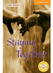 Cambridge English Readers: Staying Together, ниво B1.2