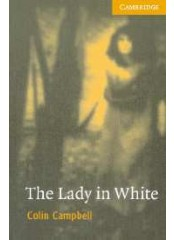 Cambridge English Readers: The Lady in White, ниво B1.2