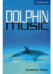 Cambridge English Readers: Dolphin Music, ниво B2