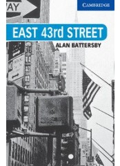 Cambridge English Readers: East 43rd Street, ниво B2