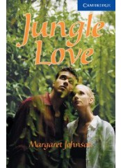 Cambridge English Readers: Jungle Love, ниво B2