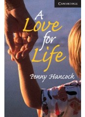 Cambridge English Readers: A Love for Life, ниво C1
