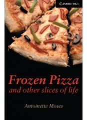 Cambridge English Readers: Frozen Pizza and other slices of life, ниво C1