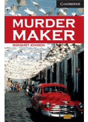 Cambridge English Readers: Murder Maker, ниво C1
