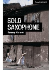 Cambridge English Readers: Solo Saxophone, ниво C1