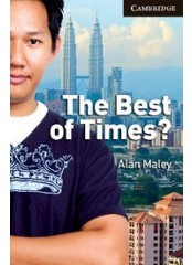 Cambridge English Readers: The Best of Times?, ниво C1