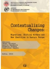 Contextualizing Changes: Migrations, Shifting Borders and New Identities in Eastern Europe