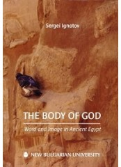 The Body of God: Word and Image in Ancient Egypt