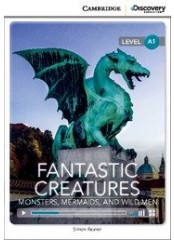 Cambridge Discovery Education Interactive Readers: Fantastic Creatures - Ниво A1