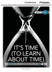 Cambridge Discovery Education Interactive Readers: It's Time (To Learn About Time) - Ниво A1