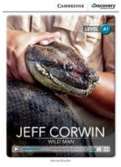 Cambridge Discovery Education Interactive Readers: Jeff Corwin - Ниво А1