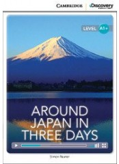 Cambridge Discovery Education Interactive Readers: Around Japan in Three Days - Ниво А1+