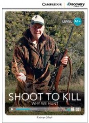 Cambridge Discovery Education Interactive Readers: Shoot to Kill - Ниво А1