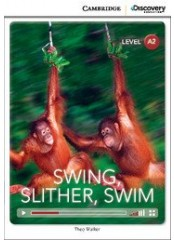Cambridge Discovery Education Interactive Readers: Swing, Slither, Swim - Ниво А2