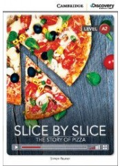 Cambridge Discovery Education Interactive Readers: Slice by Slice - Ниво А2