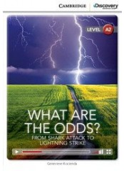 Cambridge Discovery Education Interactive Readers: What Are the Odds? - Ниво А2