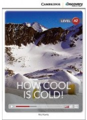 Cambridge Discovery Education Interactive Readers: How Cool is Cold! - Ниво А2