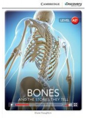 Cambridge Discovery Education Interactive Readers: Bones - Ниво А2+