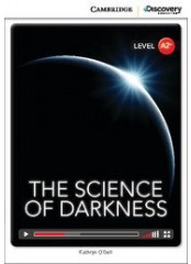 Cambridge Discovery Education Interactive Readers: The Science of Darkness - Ниво А2+