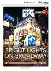 Cambridge Discovery Education Interactive Readers: Bright Lights on Broadway - Ниво А2+