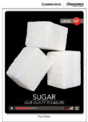 Cambridge Discovery Education Interactive Readers: Sugar - А2+