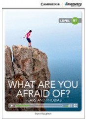 Cambridge Discovery Education Interactive Readers: What Are You Afraid Of? - B1