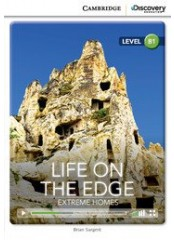 Cambridge Discovery Education Interactive Readers: Life on the Edge - Ниво B1