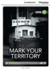 Cambridge Discovery Education Interactive Readers: Mark Your Territory - Ниво B1