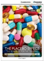 Cambridge Discovery Education Interactive Readers: The Placebo Effect - Ниво B1+