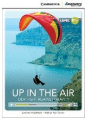Cambridge Discovery Education Interactive Readers: Up in the Air - Ниво B1+