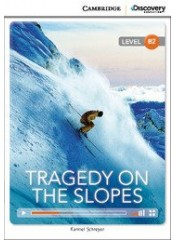 Cambridge Discovery Education Interactive Readers: Tragedy on the Slopes - Ниво B2