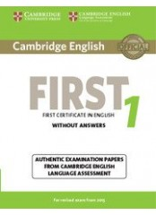 Cambridge FCE 1 Practice Tests, New edition for revised exam 2015 - Учебник по английски език