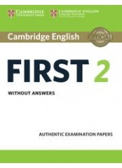 Cambridge FCE 2 Practice Tests, New edition for revised exam 2015 - Учебник по английски език