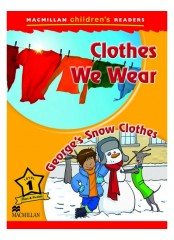 Macmillan Children's Readers: Clothes we wear - Ниво 1