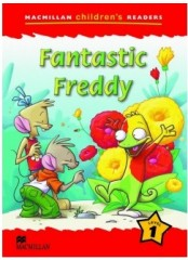 Macmillan Children's Readers: Fantastic Freddy - Ниво 1