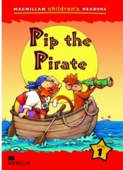 Macmillan Children's Readers: Pip the pirate - Ниво 1