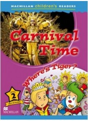 Macmillan Children's Readers: Carnival time - Ниво 2