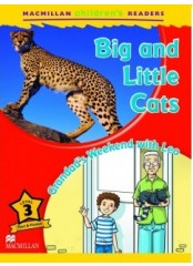 Macmillan Children's Readers: Big and little cats - Ниво 3