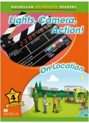 Macmillan Children's Readers: Lights, camera, action - Ниво 4